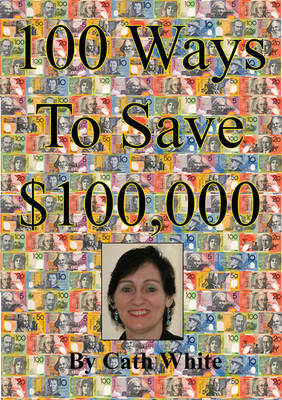 100 Ways To Save $100,000 Image