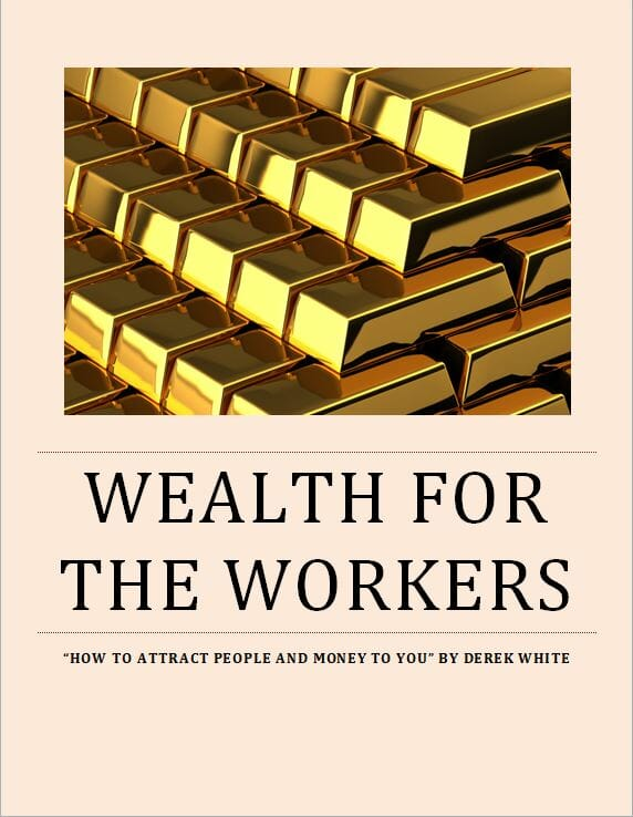 Wealth For The Workers