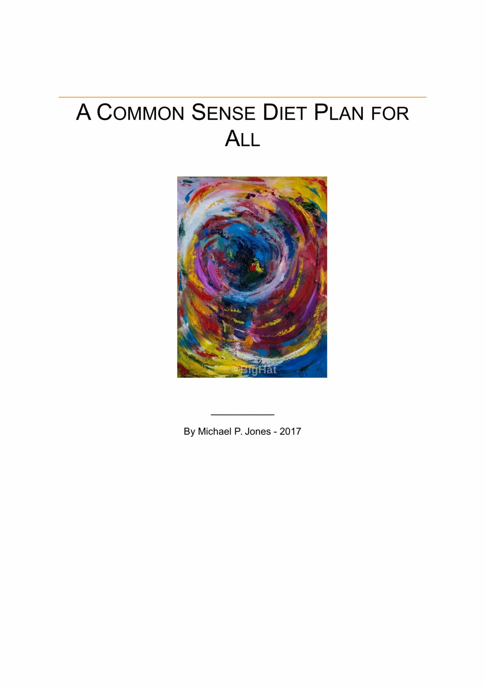 A Common Sense Diet Plan For All Image