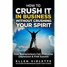 How To Crush It In Business Without Crushing Your Spirit Image